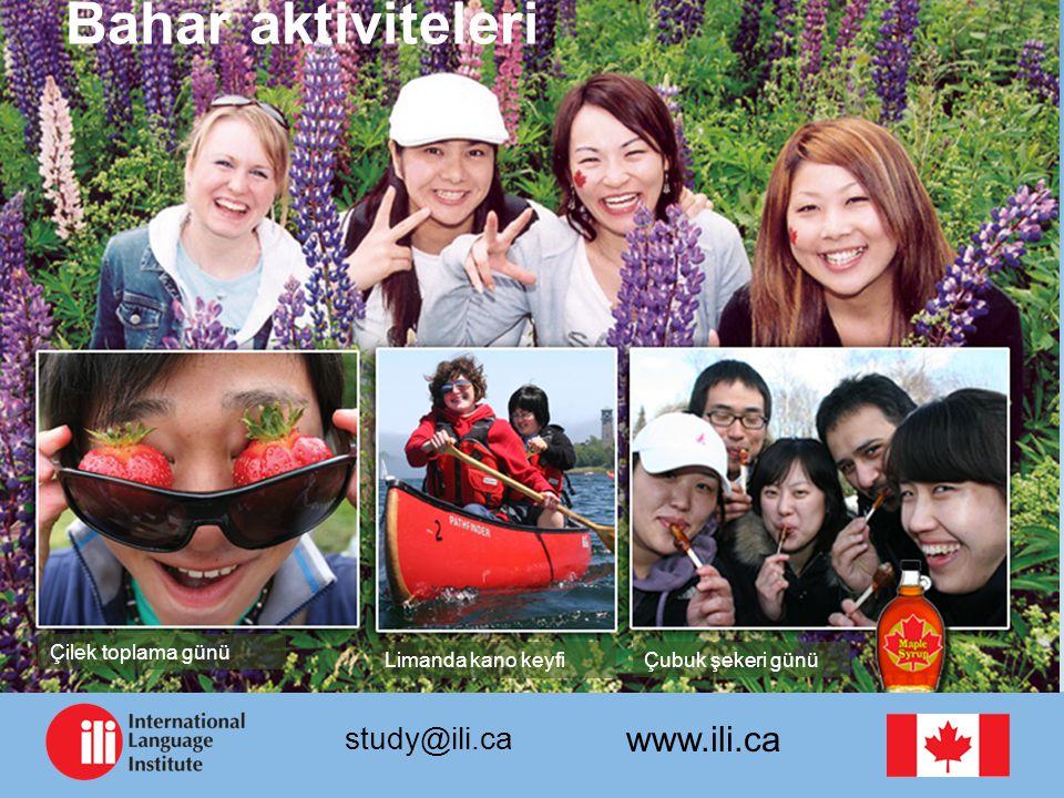 www.ili.ca study@ili.ca Bahar aktiviteleri Çilek toplama günü Limanda kano keyfi Çubuk şekeri günü