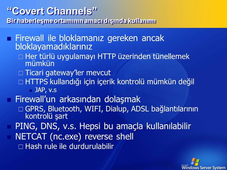 Kimlik Gizleme  Her saniye IP adresi değişen bir saldırganı nasıl tesbit edersiniz.