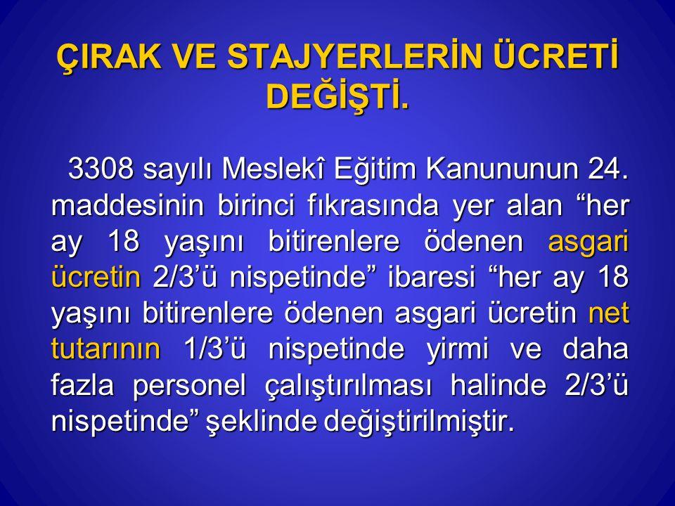 30.06.2014m40 İŞSİZLİK SİGORTASINDA SON 120 GÜN ÇALIŞMA ŞARTI KALKMADI 4447/51.
