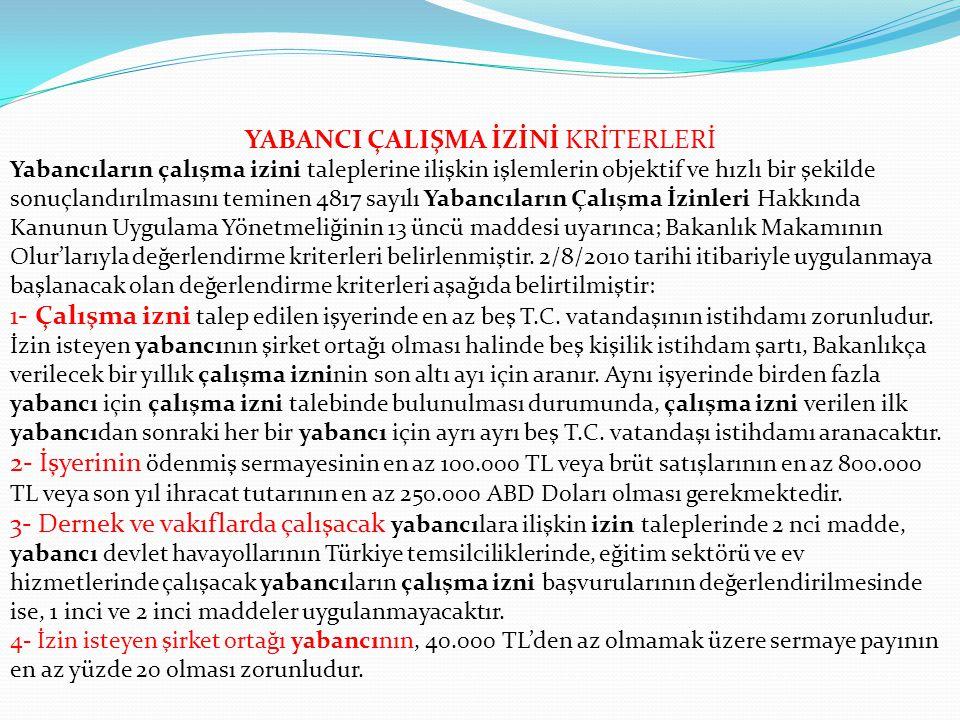Türk Vatandaşı ile Evli Olanlar Yabancı Çalışma İzni Madde 44 —Bir Türk vatandaşı ile evli olan ve eşiyle Türkiye'de evlilik birliği içinde yaşayan ya