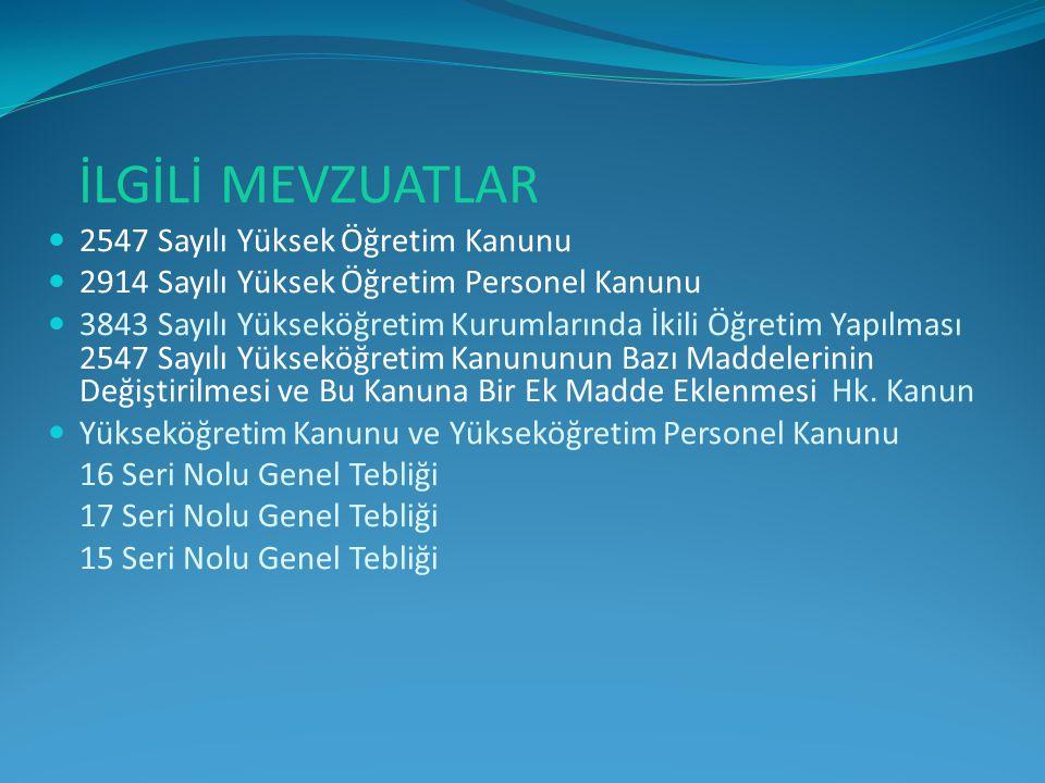  Manisa Celal Bayar Üniversitesi -1999 Kararın Çeşidi : 7.Daire Kararı Kararın Konusu: Personel Mevzuatı ile İlgili Kararlar Kararın Numarası : 8986 Kararın Tarihi : 19.03.2002  II.