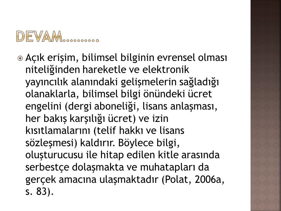  Türkiye'de bilimsel süreli yayıncılık çoğunlukla üniversitelerle ve TÜBİTAK gibi kamu kurumlarıyla sınırlıdır.