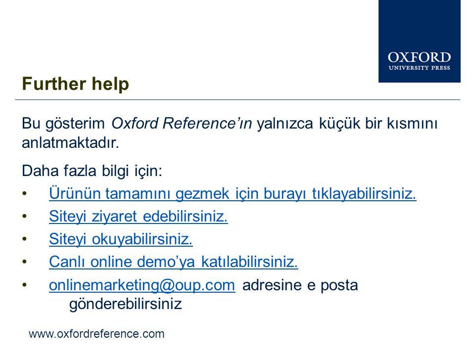 www.oxfordreference.com Oxford Index alt çubukları diğer Oxford University Press kaynakları içerisinde araştırmaya devam etmenize olanak sağlar.