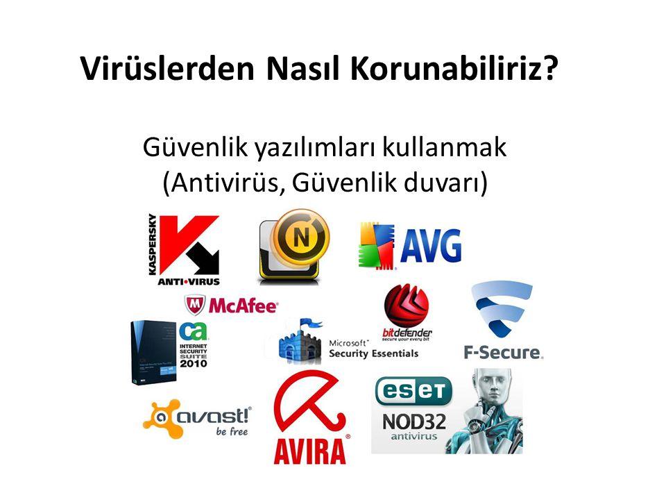 Virüslerden Nasıl Korunabiliriz? Güvenlik yazılımları kullanmak (Antivirüs, Güvenlik duvarı)