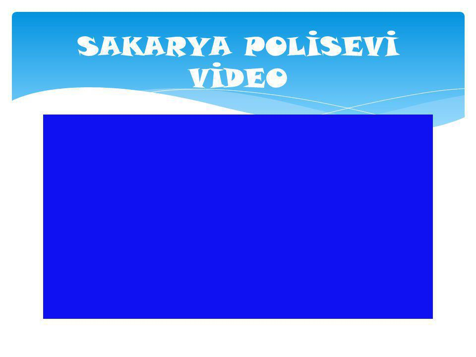 SAKARYA POLİSEVİ VİDEO
