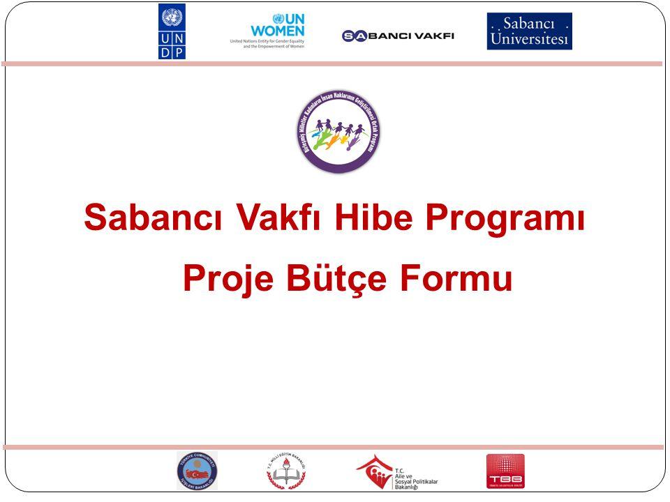 Proje Bütçe Formu Sabancı Vakfı Hibe Programı