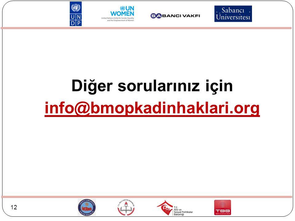 12 Diğer sorularınız için info@bmopkadinhaklari.org