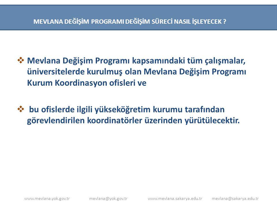  Mevlana Değişim Programı Koordinatörlüğü, değişim sürecini 'Tanınma Talep Dilekçesi' doldurarak başlatacaktır.