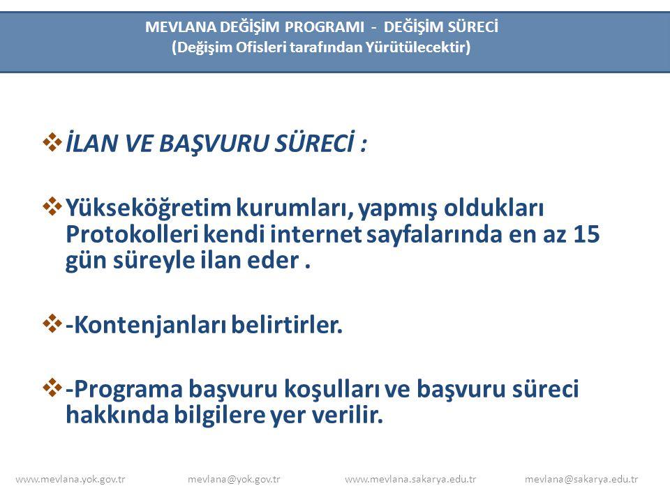  -Protokol imzalamış Türkiye'deki bütün yükseköğretim kurumlarında örgün eğitim programlarına kayıtlı öğrenciler katılabilir.