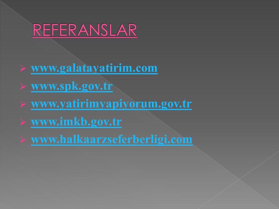  www.galatayatirim.com www.galatayatirim.com  www.spk.gov.tr www.spk.gov.tr  www.yatirimyapiyorum.gov.tr www.yatirimyapiyorum.gov.tr  www.imkb.gov.tr www.imkb.gov.tr  www.halkaarzseferberligi.com www.halkaarzseferberligi.com