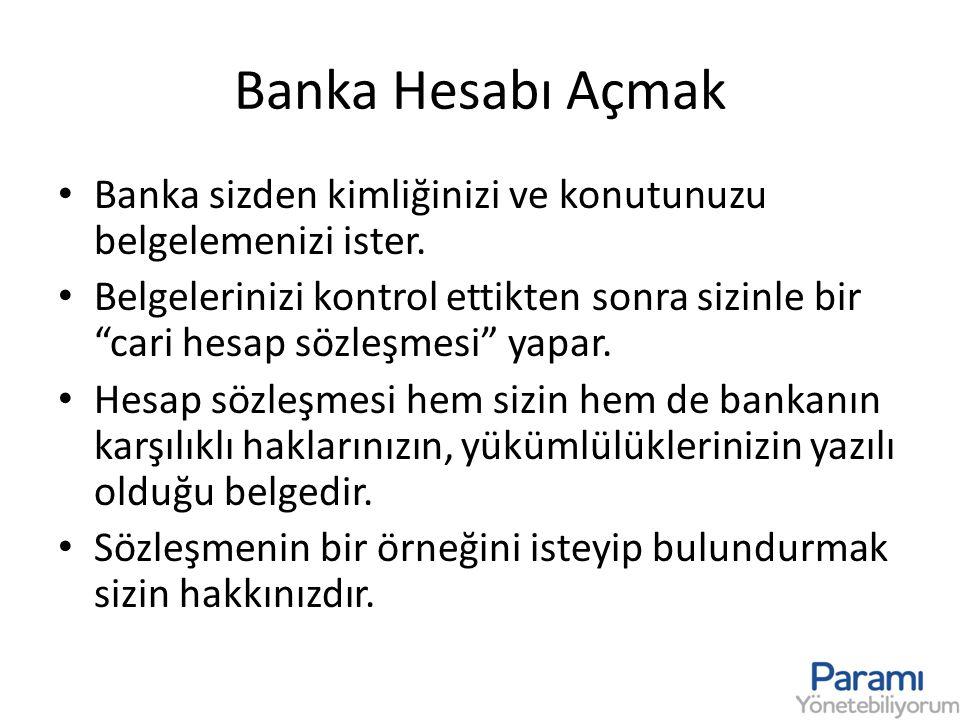 Hesap Cüzdanı ve Hesap Özeti • Banka, hesabınızı açtıktan sonra size bir hesap cüzdanı verir.