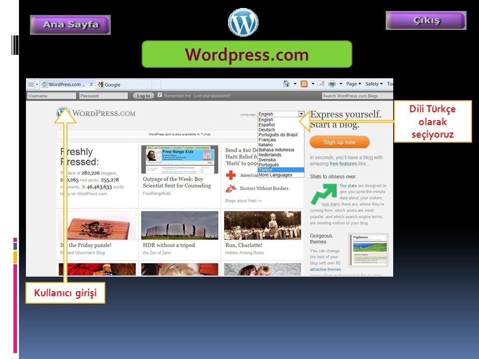 Wordpress.com Dili Türkçe olarak seçiyoruz Kullanıcı girişi