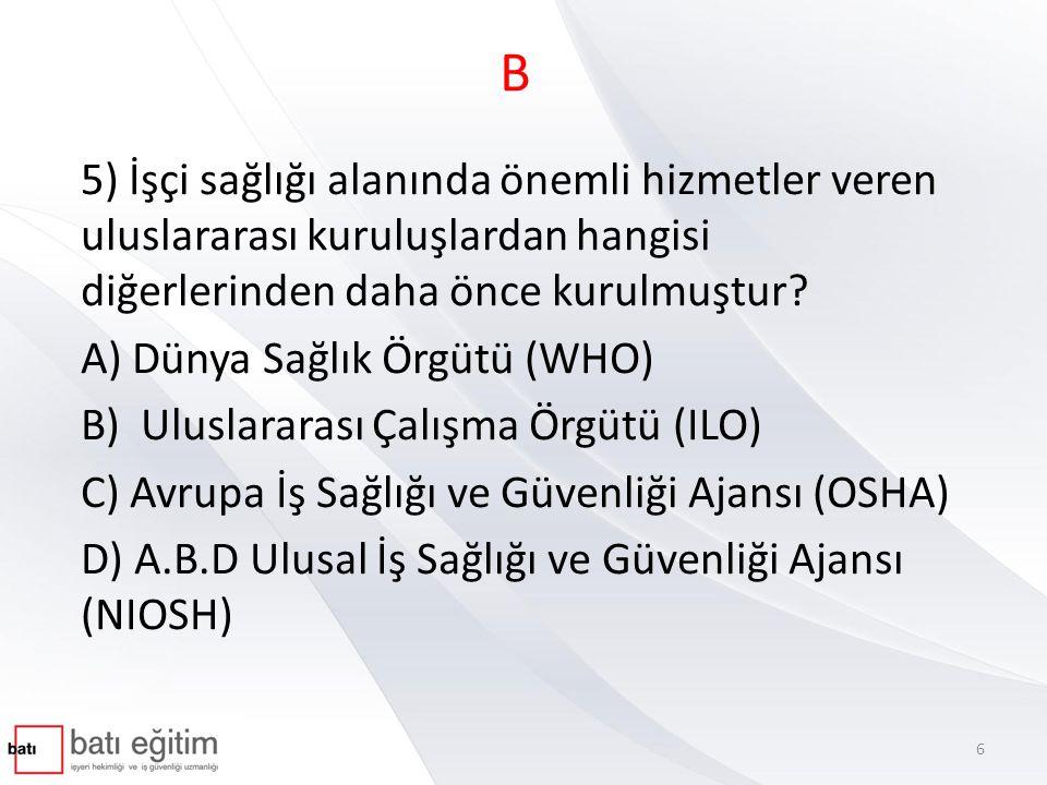 B 41) Aşağıdakilerden hangisi akciğerde birikebilen fakat herhangi bir hastalık yapmayan tozlardır.