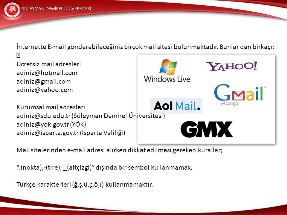 E-mail adresi 4 kısımdan oluşmaktadır.