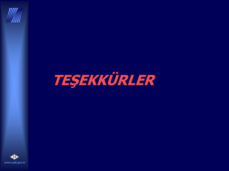 www.spk.gov.tr 18 TEŞEKKÜRLER