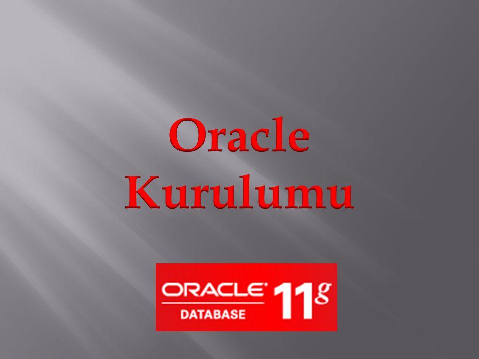 Default olarak oracle kullanici isminiz SYS yada SYSTEM olacaktir.