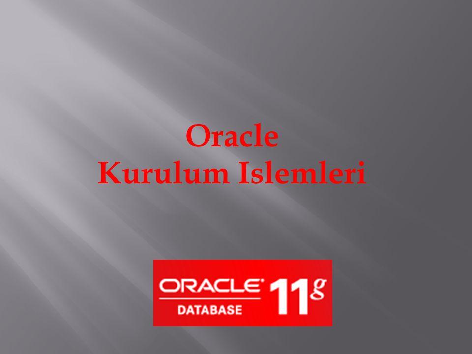 Oracle Kurulum Islemleri