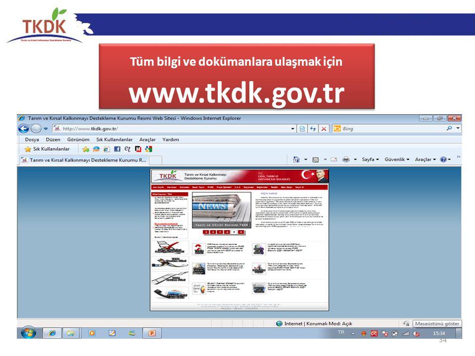 34 Tüm bilgi ve dokümanlara ulaşmak için www.tkdk.gov.tr
