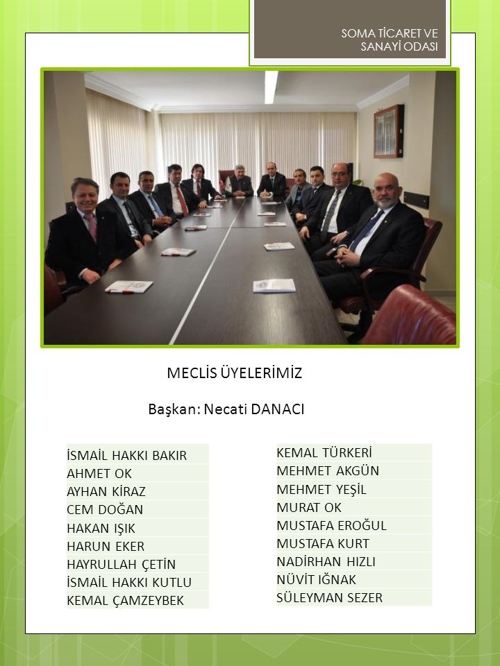 PERSONELİMİZ Genel Sekreter : Mehmet Ergin GENÇ Genel Sekreter Yrd.