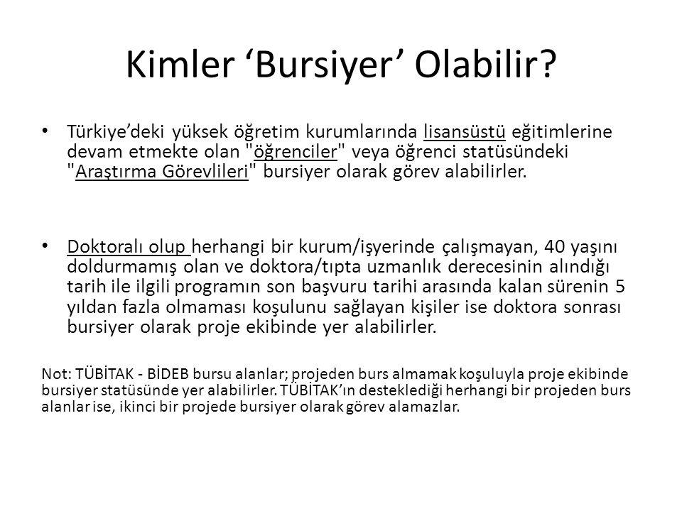 Kimler 'Bursiyer' Olabilir? • Türkiye'deki yüksek öğretim kurumlarında lisansüstü eğitimlerine devam etmekte olan