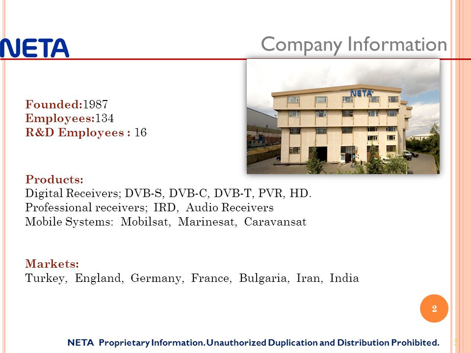 2 2 Company Information NETA Proprietary Information. Unauthorized Duplication and Distribution Prohibited. Founded: 1987 Employees: 134 R&D Employees