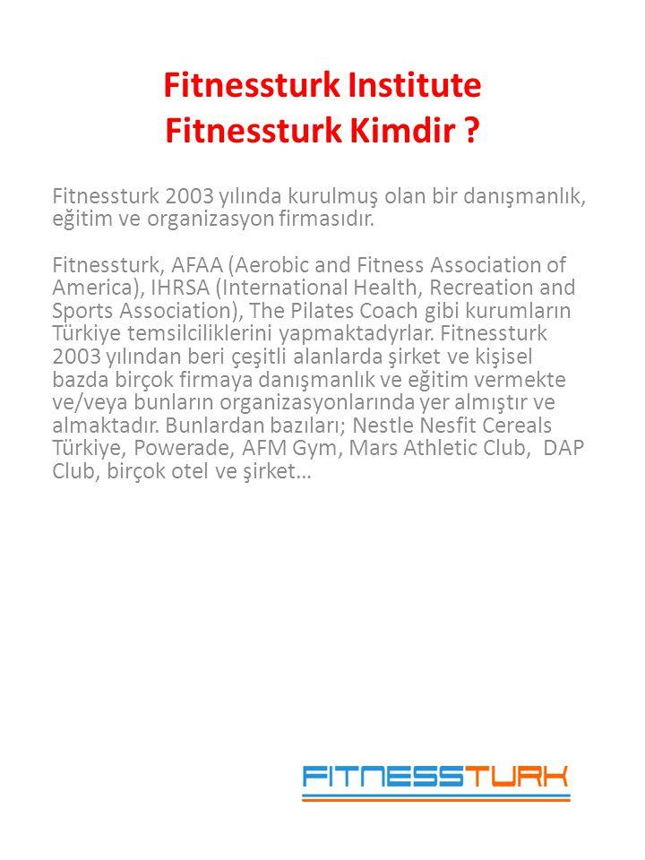 • Fitnessturk Institute programında eğitimlerin herbirinin sonunda verilecek sertifikalar uluslararası geçerliliği olan sertifikalardır.