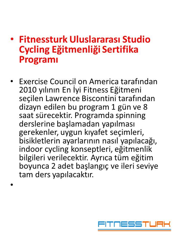 • Fitnessturk Uluslararası Studio Cycling Eğitmenliği Sertifika Programı • Exercise Council on America tarafından 2010 yılının En İyi Fitness Eğitmeni