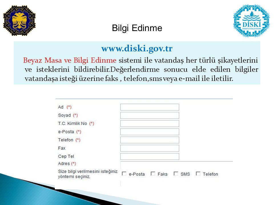 www.diski.gov.tr Beyaz Masa ve Bilgi Edinme sistemi ile vatandaş her türlü şikayetlerini ve isteklerini bildirebilir.Değerlendirme sonucu elde edilen bilgiler vatandaşa isteği üzerine faks, telefon,sms veya e-mail ile iletilir.