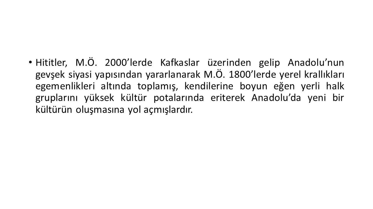 • Salgınların en şiddetlisi, II.Murşili'ye [M.Ö. 1339-10] Veba Duası'nı söyletendi.