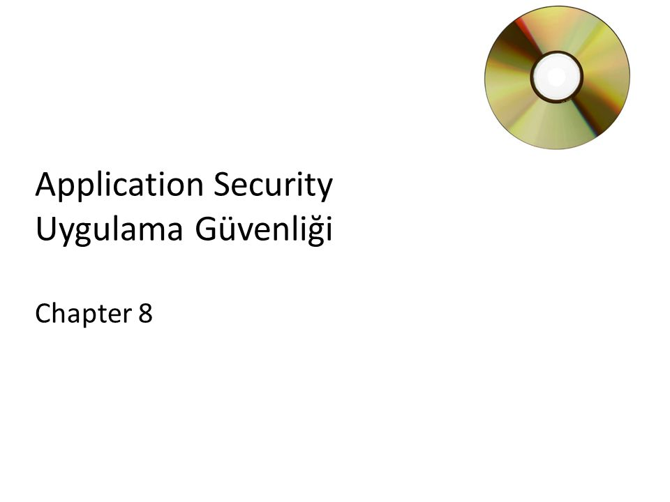 Application Security Uygulama Güvenliği Chapter 8
