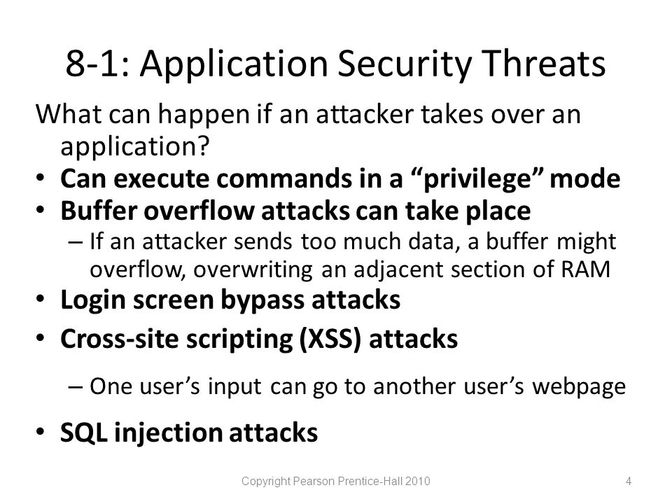 8-8: Directory Traversal Attack Copyright Pearson Prentice-Hall 201025 Attack: to move up levels in directory structure.