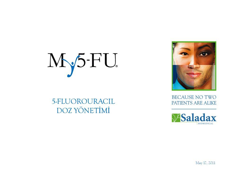 5-FLUOROURACIL DOZ YÖNET İ M İ May 17, 2011