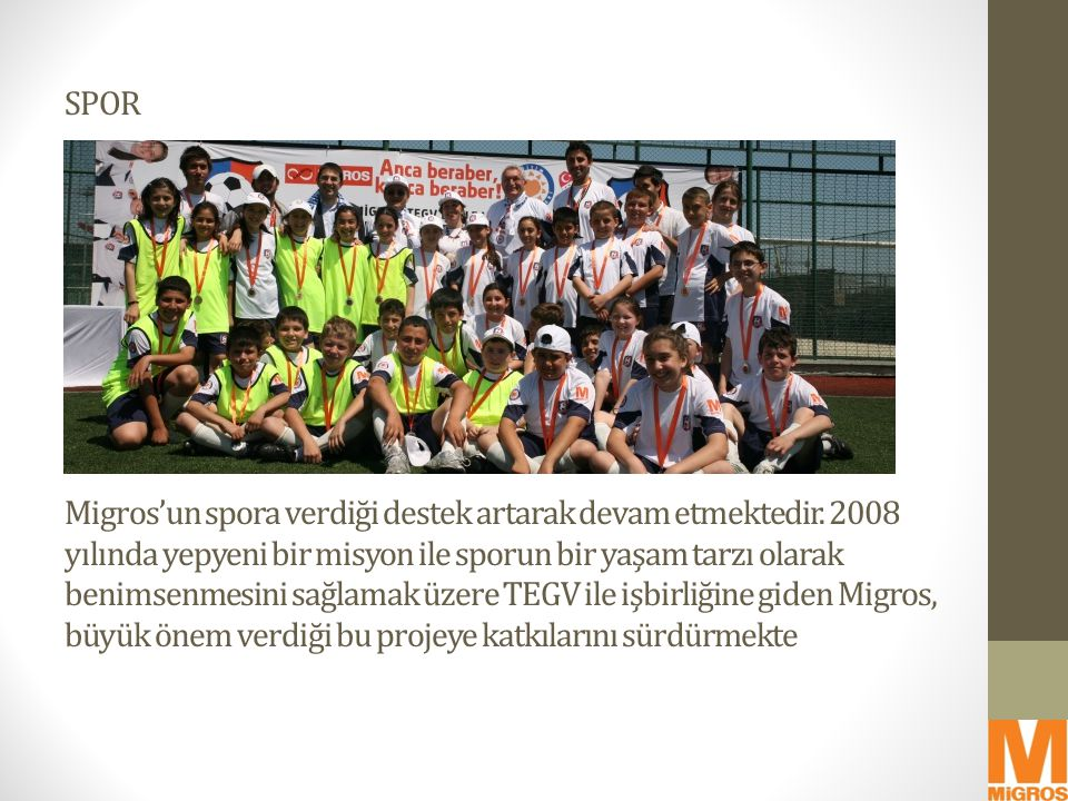 SPOR Migros'un spora verdiği destek artarak devam etmektedir. 2008 yılında yepyeni bir misyon ile sporun bir yaşam tarzı olarak benimsenmesini sağlama