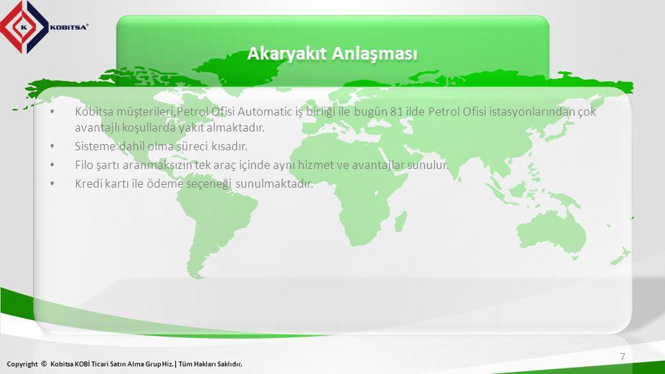 Akaryakıt Anlaşması 7 Copyright © Kobitsa KOBİ Ticari Satın Alma Grup Hiz.| Tüm Hakları Saklıdır.