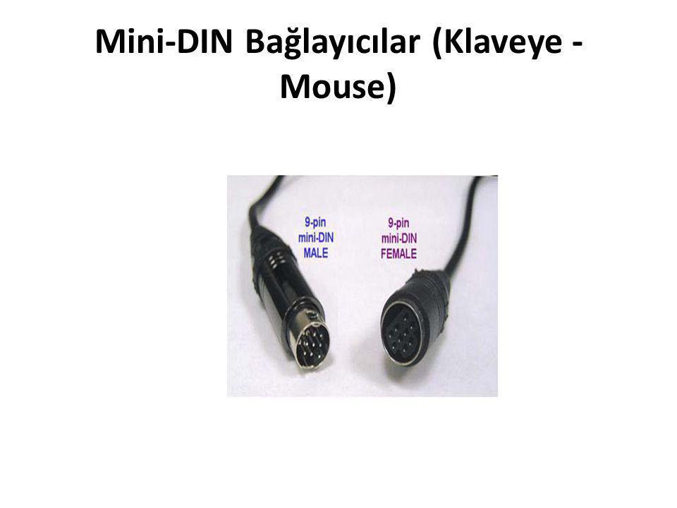 Mini-DIN Bağlayıcılar (Klaveye - Mouse)