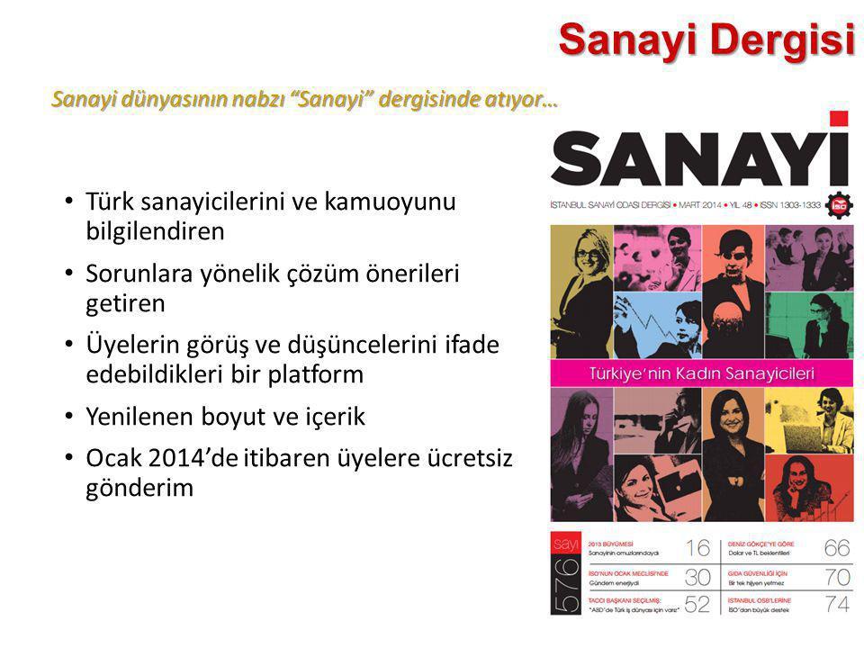 """Sanayi dünyasının nabzı """"Sanayi"""" dergisinde atıyor… Sanayi Dergisi • Türk sanayicilerini ve kamuoyunu bilgilendiren • Sorunlara yönelik çözüm öneriler"""