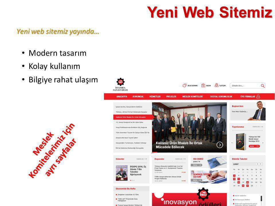 Yeni web sitemiz yayında… Yeni Web Sitemiz • Modern tasarım • Kolay kullanım • Bilgiye rahat ulaşım Meslek Komitelerimiz için ayrı sayfalar