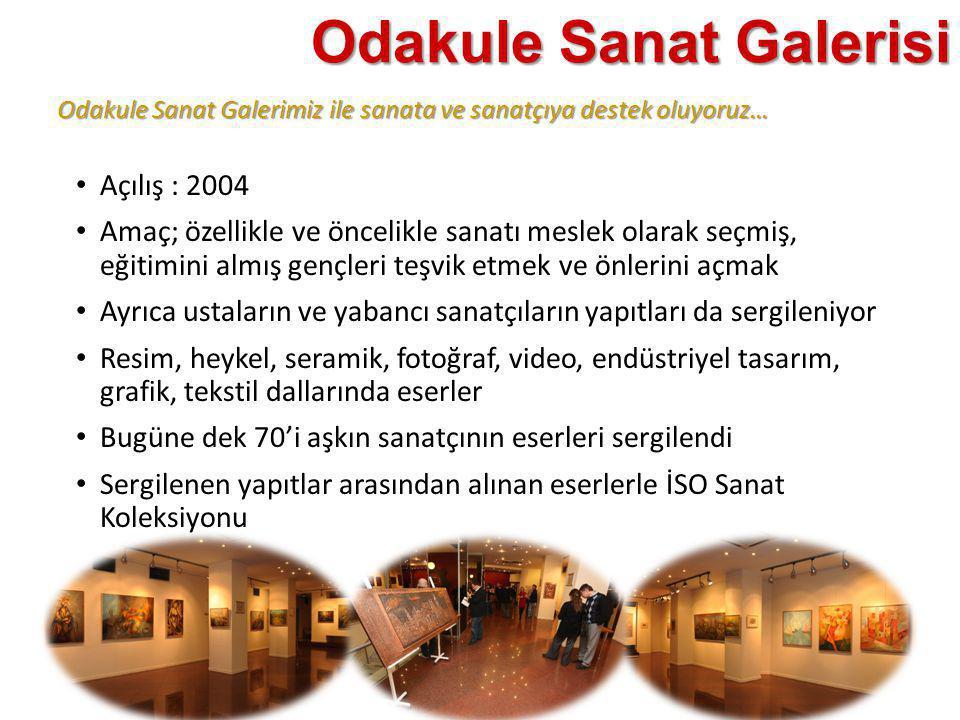 Odakule Sanat Galerimiz ile sanata ve sanatçıya destek oluyoruz… Odakule Sanat Galerisi • Açılış : 2004 • Amaç; özellikle ve öncelikle sanatı meslek o