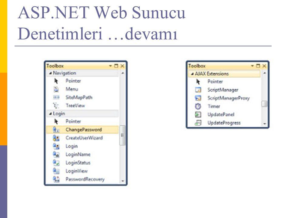 ASP.NET Web Sunucu Denetimleri …devamı