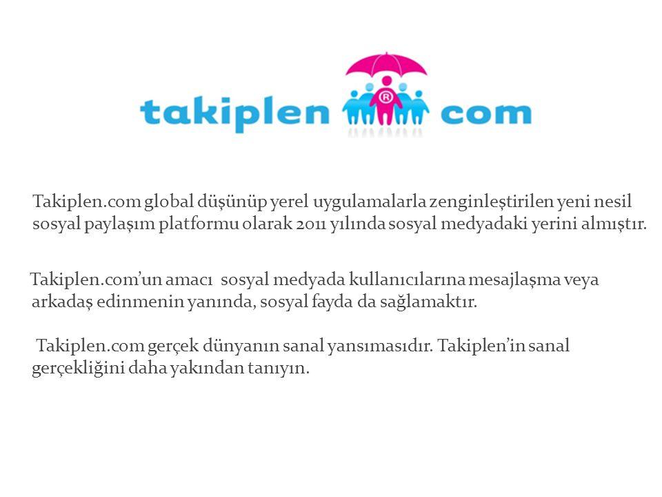 Takiplen.com'un amacı sosyal medyada kullanıcılarına mesajlaşma veya arkadaş edinmenin yanında, sosyal fayda da sağlamaktır.