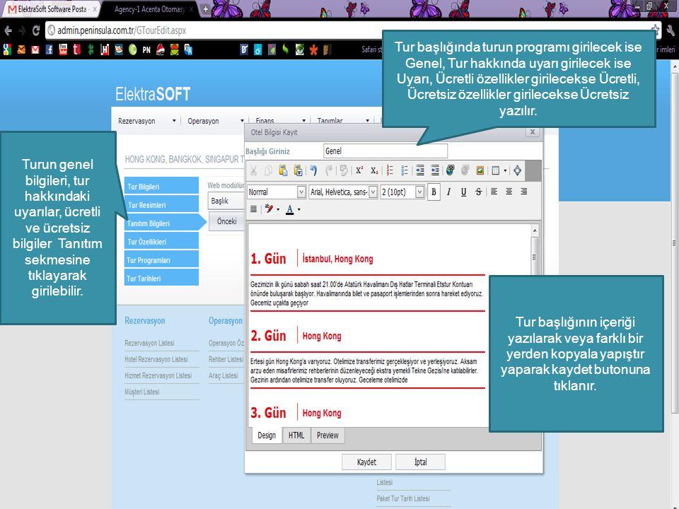 Yeni bir tur tanıtım bilgisi kaydetmek için New, Var olan tanıtım özelliğinde değişiklik yapmak için Edit, tanıtım özelliğini silmek için Delete butonuna tıklanır.