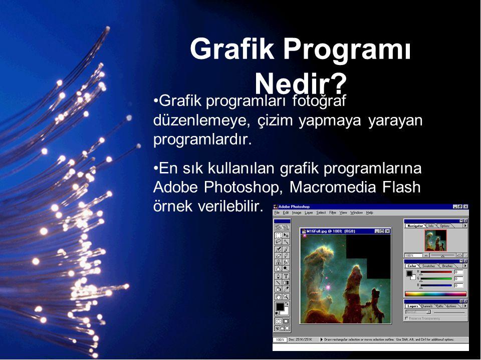 Grafik Programı Nedir? •Grafik programları fotoğraf düzenlemeye, çizim yapmaya yarayan programlardır. •En sık kullanılan grafik programlarına Adobe Ph