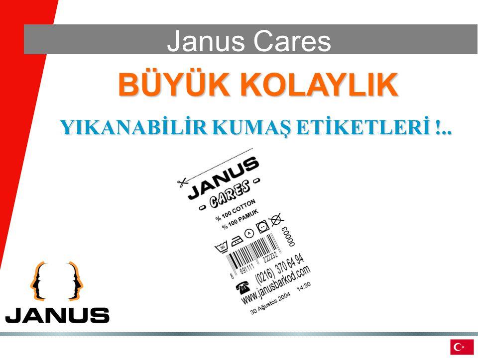 BÜYÜK KOLAYLIK YIKANABİLİR KUMAŞ ETİKETLERİ !.. Janus Cares
