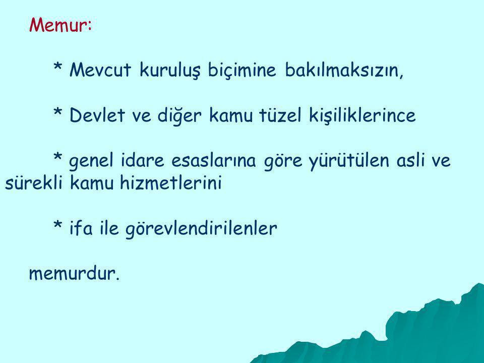 Memurların Yükümlülükleri Devlet memurları, *Türkiye Cumhuriyeti Anayasasına ve kanunla rına sadakatle bağlı kalmak ve milletin hizmetinde Türkiye Cumhuriyeti kanunlarını sadakatle uygulamak zorundadırlar.