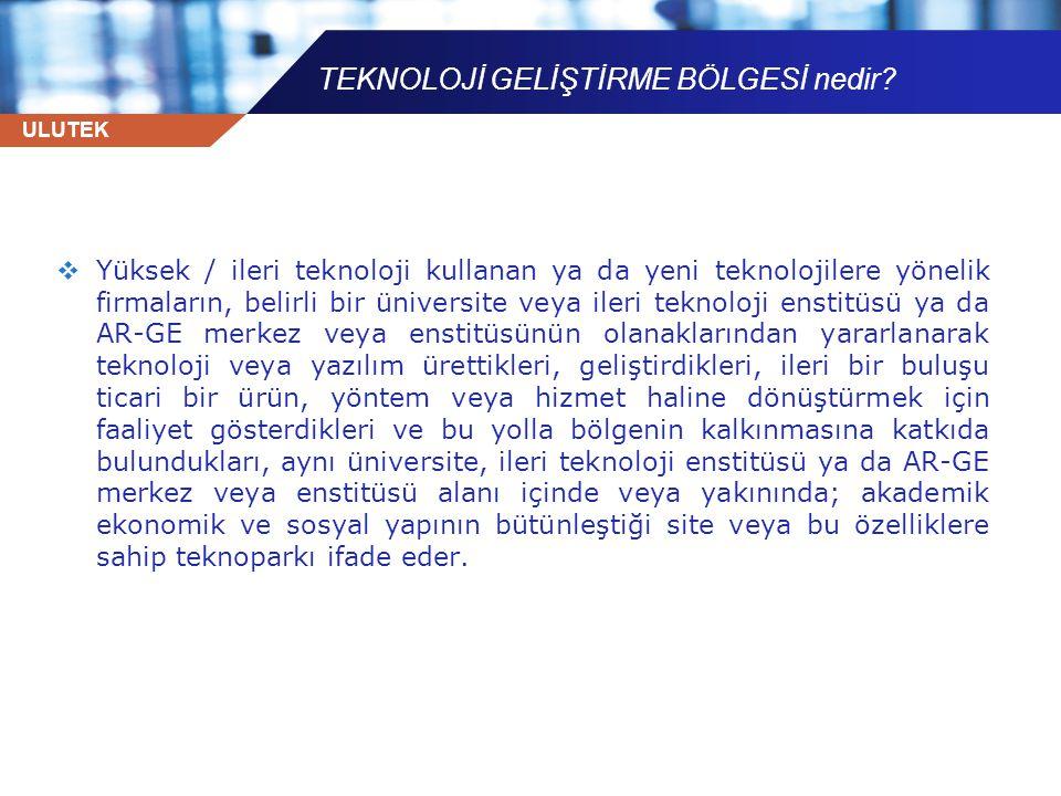 ULUTEK HAZİRAN 2009 ile… TOPLAM 42 Firma Ulutekte faaliyette bulunmaktadır.