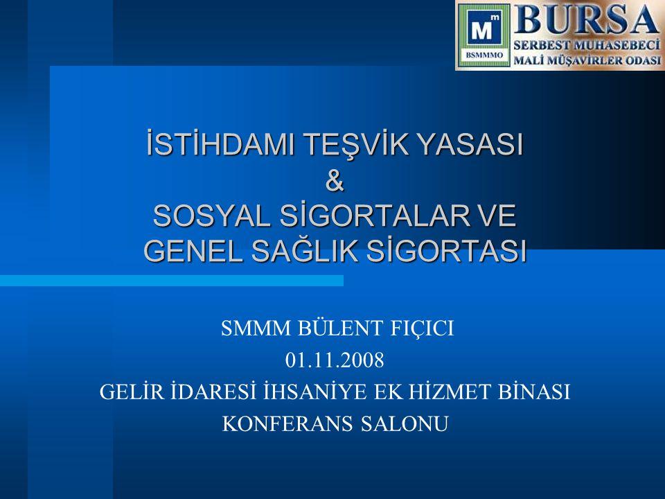 SSGSS Amacı  Kurumların Birleşmesi oSSK oBağ-kur oT.C.