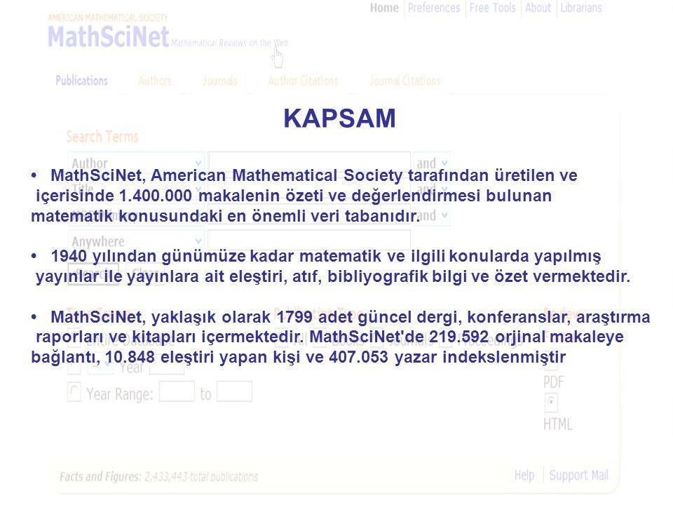 KAPSAM • MathSciNet, American Mathematical Society tarafından üretilen ve içerisinde 1.400.000 makalenin özeti ve değerlendirmesi bulunan matematik ko