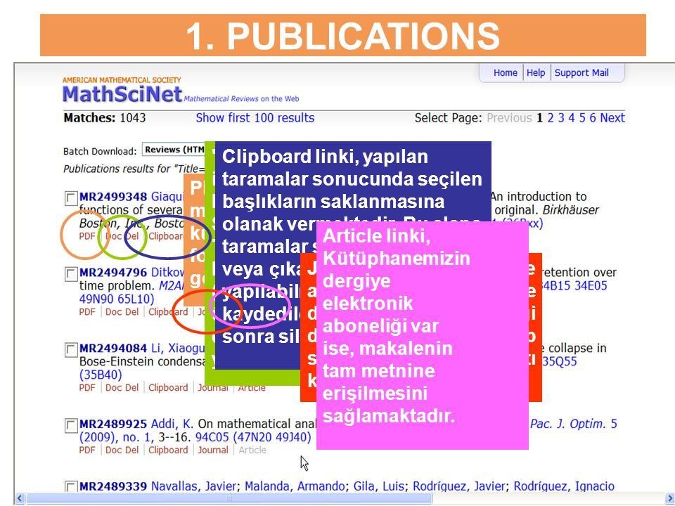 1. PUBLICATIONS PDF linki ile, makalenin künyesi pdf formatında görüntülenir.