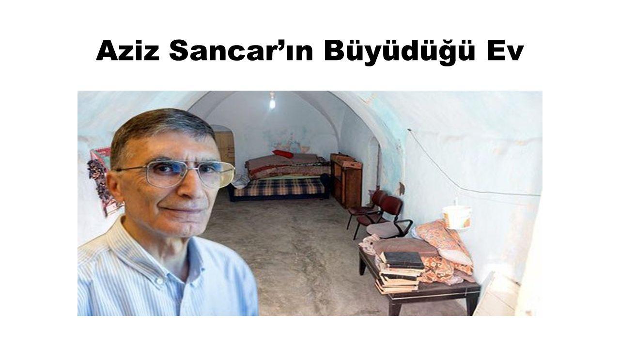 Aziz Sancar'ın Büyüdüğü Ev