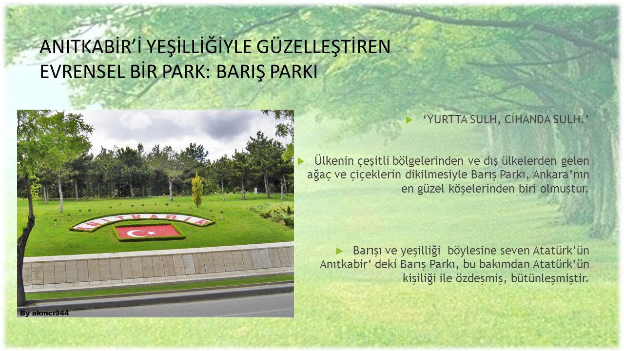 ATATÜRK' ÜN DOĞA ANLAYIŞI «Ey Türk Gençliği.